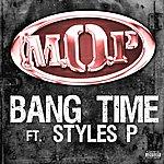M.O.P. Bang Time (Feat. Styles P)(Single)(Parental Advisory)
