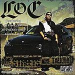 L.O.C. The Streets Are Talking Mixtape (Parental Advisory)