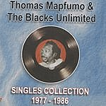 Thomas Mapfumo & The Blacks Unlimited Singles Collection 1977 – 1986