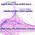 Robert Irving Arnold: English Dances & Four Scottish Dances - Britten: Matinées Musicales & Soirées Musicales