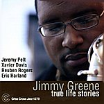 Jimmy Greene True Life Stories