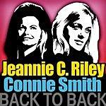 Jeannie C. Riley Back To Back - Jeannie C. Riley & Connie Smith