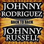 Johnny Rodriguez Back To Back - Johnny Rodriguez & Johnny Russell
