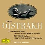 David Oistrakh Chopin / Dvorák / Ravel / Smetana: Piano Trios