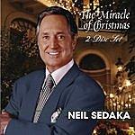 Neil Sedaka The Miracle Of Christmas: 2 Disc Set