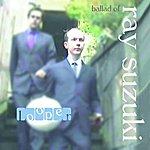 Looper Ballad Of Ray Suzuki (3-Track Maxi-Single)