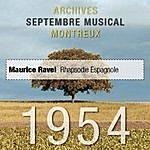 André Cluytens Radio Suisse Romande Présente: Rapsodie Espagnole