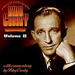 Bing Crosby Bing A Musical Autobiography Volume 2