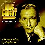 Bing Crosby Bing A Musical Autobiography Volume 3
