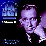 Bing Crosby Bing A Musical Autobiography Volume 5