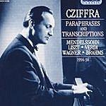 György Cziffra György Cziffra - Paraphrases And Transcriptions