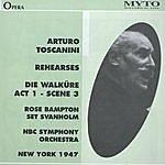 "Arturo Toscanini Arturo Toscanini Rehearses ""Die Walküre"" Act 1 - Scene 3"