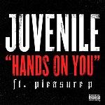 Juvenile Hands On You (Feat. Pleasure P) (Single)
