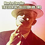 Maurice Chevalier Maurice Chevalier The Essential Collection Vol 2