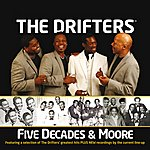 The Drifters Five Decades & Moore