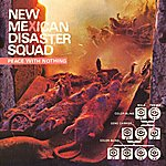 New Mexican Disaster Squad Peace With Nothing (5-Track Maxi-Single)