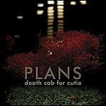 Death Cab For Cutie Plans (Bonus Tracks)