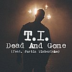 T.I. Dead And Gone (3-Track Maxi-Single)