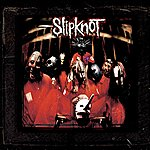 Cover Art: Slipknot (10th Anniversary Edition) (Parental Advisory)