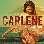 Carlene Davis True Worship
