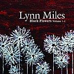 Lynn Miles Black Flowers Volume 1-2