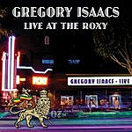 Gregory Isaacs Live At The Roxy 1982