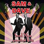 Sam & Dave Soul Man - Greatest Hits (Re-Recorded / Remastered Versions)
