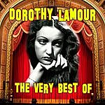 Dorothy Lamour The Very Best Of