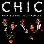 Chic Greatest Hits Live In Concert