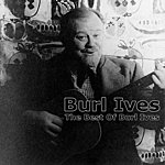 Burl Ives The Best Of Burl Ives
