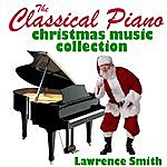 Lawrence Smith The Classical Piano Christmas Music Collection