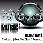 Ultra Naté Twisted - 2008 Remixes