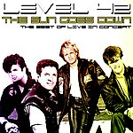 Level 42 The Sun Goes Down - The Best Of Live In Concert