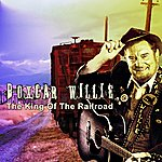 Boxcar Willie King Of The Railroad