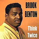 Brook Benton Think Twice