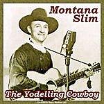 Montana Slim The Yodelling Cowboy