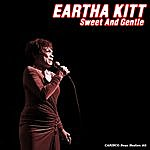 Eartha Kitt Sweet And Gentle