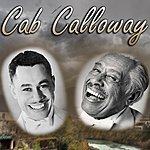 Cab Calloway Anthology Vol. 2