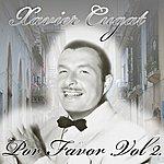 Xavier Cugat Por Favor Vol. 2