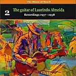 Laurindo Almeida The Music Of Brazil: The Guitar Of Laurindo Almeida, Volume 2 - Recordings 1957 - 1958