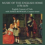 James Bowman Music From The English Home 1570-1670 [Vox Tv 34709]