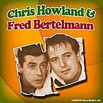 Chris Howland Chris Howland & Fred Bertelmann