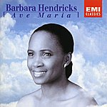 Barbara Hendricks Ave Maria