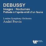 André Previn Debussy: Images/Prélude À L'apres-midi D'un Faune