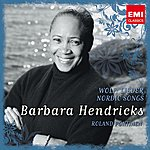 Barbara Hendricks Barbara Hendricks: Nordic Songs/ Wolf