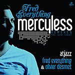 Fred Everything Mercyless Remixes