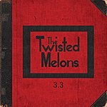 The Twisted Melons 3.3