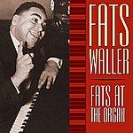 Fats Waller Fats At The Organ