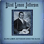 Blind Lemon Jefferson Blind Lemon Jefferson Sings The Blues