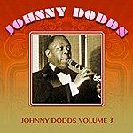 Johnny Dodds Johnny Dodds, Volume 3